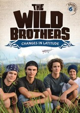 The Wild Brothers #6: Changes in Latitude DVD