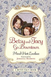 Betsy and Tacy Go Downtown - eBook