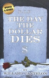 Day The Dollar Dies, Updated Edition
