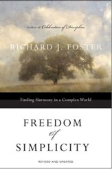 Freedom of Simplicity:: Finding Harmony in a Complex World - eBook