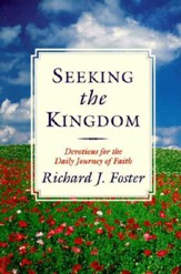 Seeking the Kingdom: Devotions for the Daily Journey of Faith - eBook