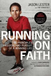 Running on Faith: The Principles, Passion, and Pursuit of a Winning Life - eBook
