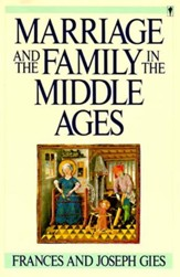 Marriage and the Family in the Middle Ages - eBook