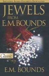 Jewels From E.M. Bounds  -- Slightly Imperfect