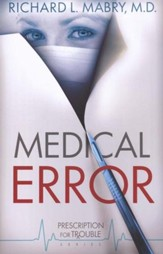 Medical Error, Prescription for Trouble Series #2  - Slightly Imperfect