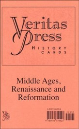 Veritas Press History Cards: Middle  Ages, Renaissance, and Reformation