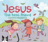 Jesus–The Best Friend