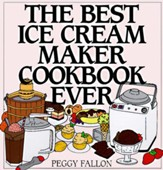 The Best Ice Cream Maker Cookbook Ever - eBook