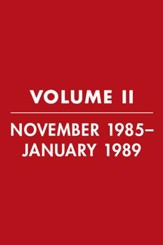 Reagan Diaries Volume 2: November 1985-January 1989 - eBook