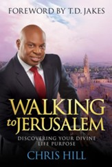 Walking to Jerusalem: Discovering Your Divine Life Purpose - Slightly Imperfect