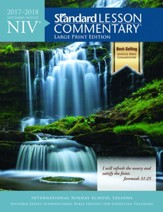 NIV Standard Lesson Commentary 2017-2018 Large Print Edition