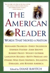 The American Reader: Words that Moved a Nation - eBook