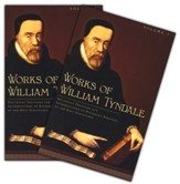 Works of William Tyndale 2 Volume Set