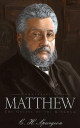 Commentary on Matthew: The Gospel of the Kingdom