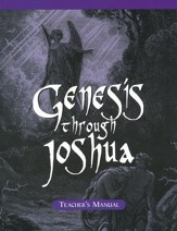 Genesis Through Joshua: Homeschool Teacher's Manual