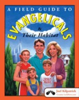 A Field Guide to Evangelicals and Their Habitat - eBook
