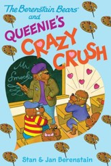 The Berenstain Bears Chapter Book: Queenie's Crazy Crush - eBook