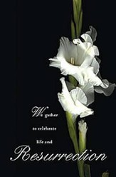 Funeral Bulletin Resurrection, Regular (Package of 50): We gather to celebrate life and Resurrection