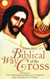 John Paul II's Biblical Way of the Cross