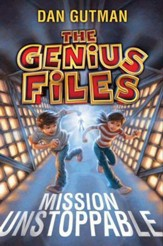 The Genius Files: Mission Unstoppable - eBook