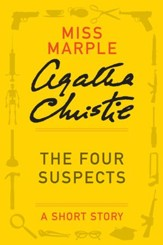 The Four Suspects: A Miss Marple Story - eBook