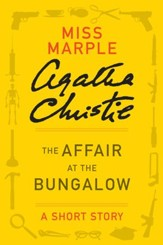 The Affair at the Bungalow: A Miss Marple Story - eBook
