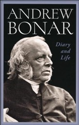 Andrew Bonar, Diary and Life