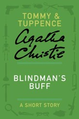 Blindman's Buff: A Tommy & Tuppence Story - eBook