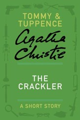 The Crackler: A Tommy & Tuppence Story - eBook