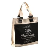 The Lord Is Faithful To All His Promises Tote Bag