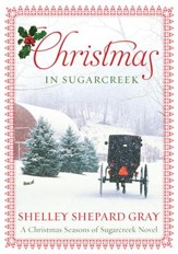 Christmas in Sugarcreek: A Seasons of Sugarcreek Christmas Novel - eBook