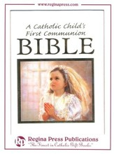 A Catholic Child's First Bible: Communion - Girl Edition