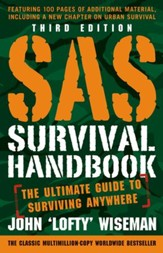 SAS Survival Handbook, Third Edition: The Ultimate Guide to Surviving Anywhere - eBook