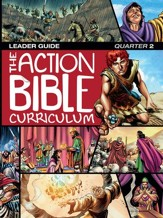 Action Bible Curriculum Leader Guide Q2