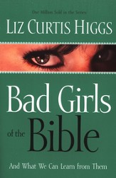 Bad Girls of the Bible