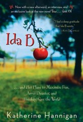 Ida B: . . . and Her Plans to Maximize Fun, Avoid Disaster, and (Possibly) Save the World - eBook