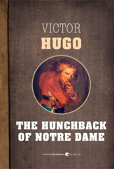 The Hunchback of Notre Dame: or, Notre Dame de Paris - eBook