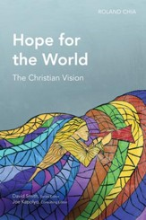 Hope for the World: The Christian Vision