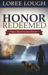 Honor Redeemed, First Responders Series #2