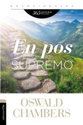En pos de lo supremo (My Utmost for His Highest)