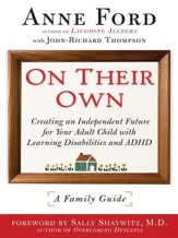 On Their Own: Creating an Independent Future for Your Adult Child With Learning Disabilities and ADHD: A Family Guide - eBook
