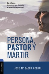 Persona, pastor y mártir (Person, Pastor and Martyr)
