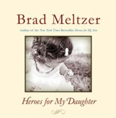 Heroes for My Daughter - eBook
