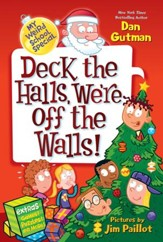 My Weird School Special: Deck the Halls, We're Off the Walls! - eBook