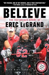 Believe: The Victorious Story of Eric LeGrand (Young Readers' Edition) - eBook