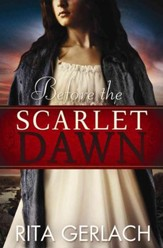 Before the Scarlet Dawn, Daughters of the Potomac Series #1