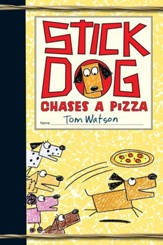 Stick Dog Chases a Pizza - eBook
