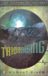 Trion Rising, Shadowside Trilogy #1