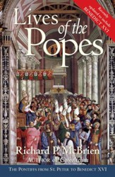 Lives of The Popes- Reissue: The Pontiffs from St. Peter to Benedict XVI - eBook