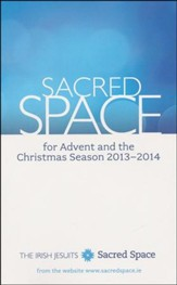 Sacred Space for Advent and the Christmas Season, 2013-2014